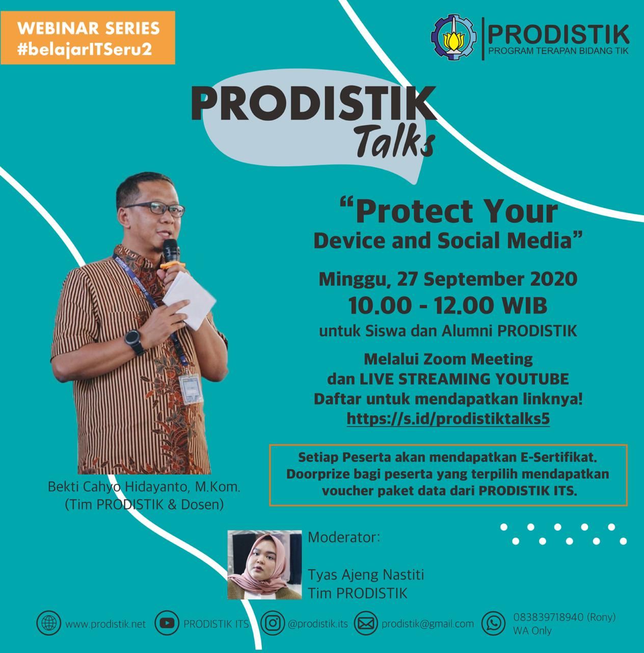 """PRODISTIK Talks Episode 5 """"Protect Your Device and Social Media"""""""