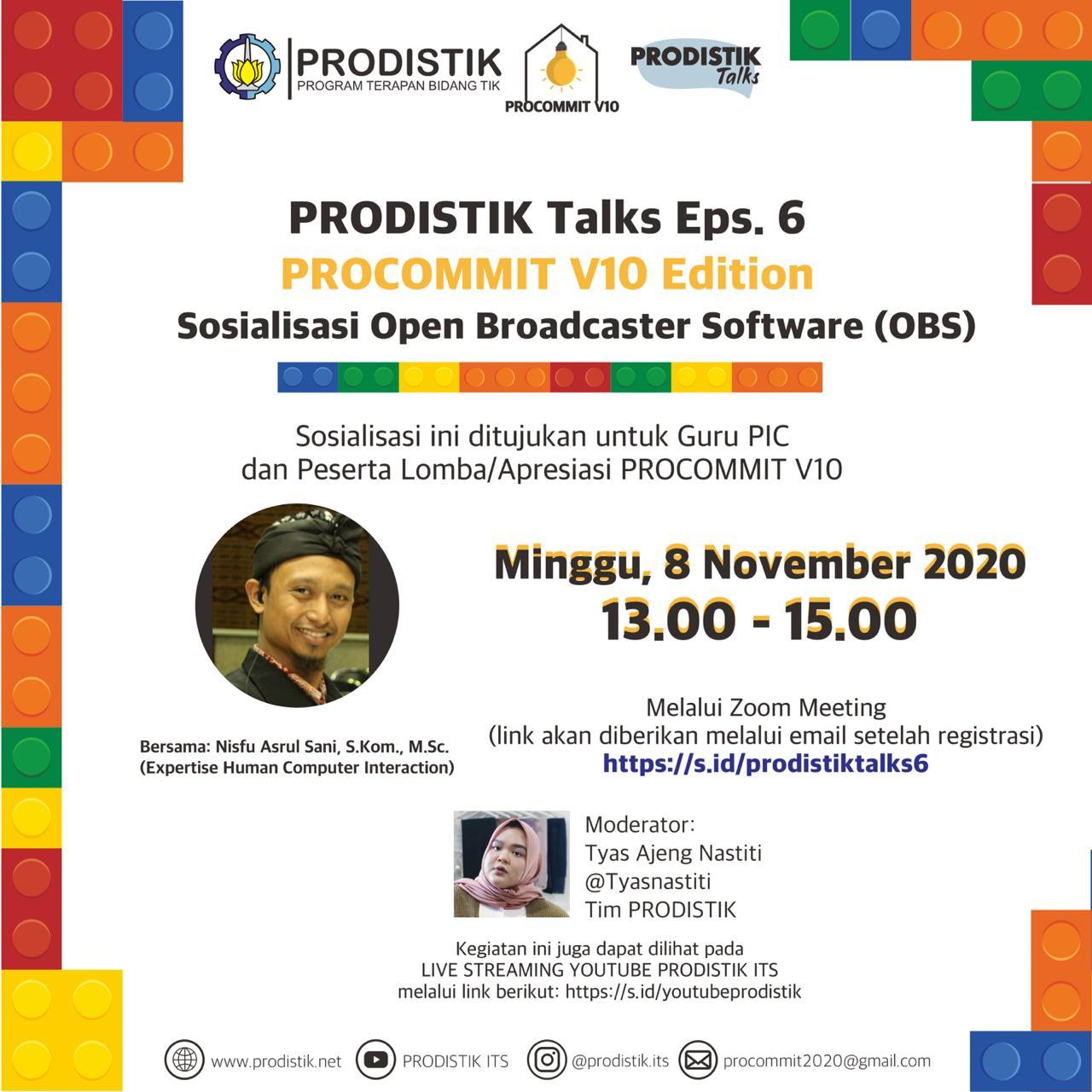 "PRODISTIK Talks Eps 6 ""PROCOMMIT V10 Edition"" Sosialisasi Open Broadcaster Software (OBS)"